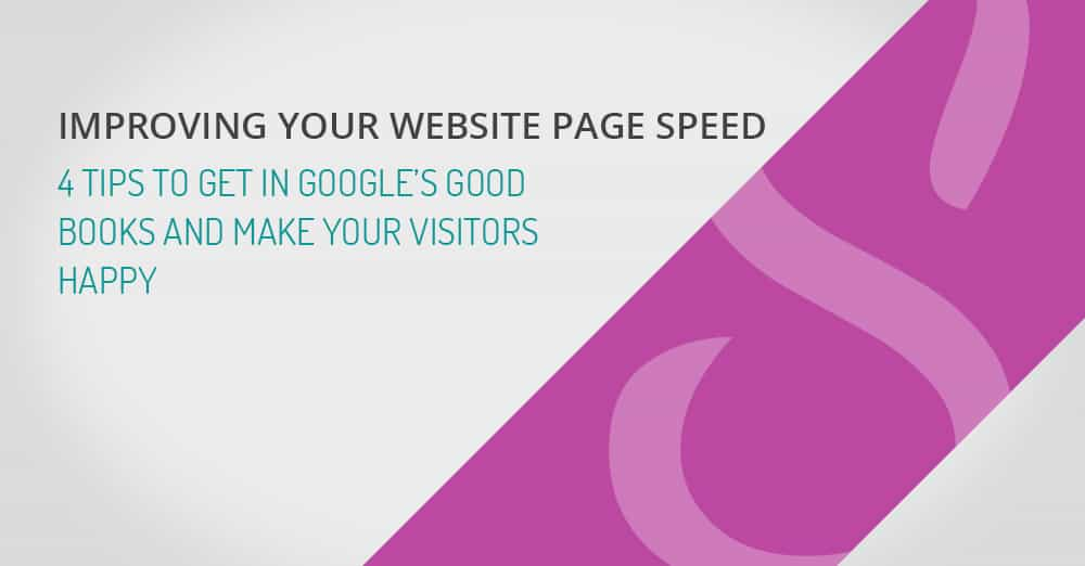 IMPROVING YOUR WEBSITE PAGE SPEED
